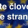 Ide o veľa a Slovenskí občania sú jediní hráči